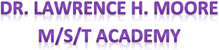 Dr. Lawrence H. Moore M/S/T Academy  Logo